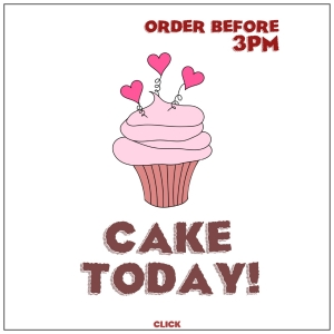 Cake Today!
